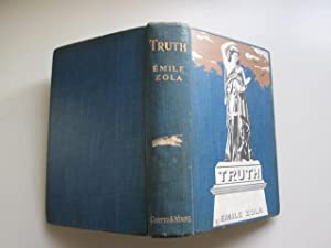 Truth (verite) / by Emile Zola ; translated by Ernest Alfred Vizetelly: Zola, Emile (1840-1902...