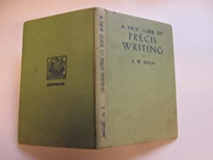A NEW GUIDE to PRECIS WRITING.: JEPSON, R. W.