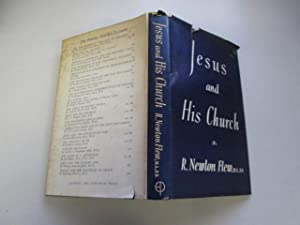 Jesus and His Church: Flew, R. Newton
