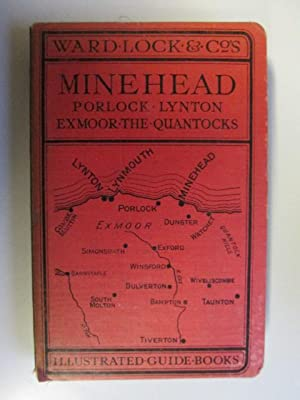 A Pictorial And Descriptive Guide To Minehead,: Ward, Lock