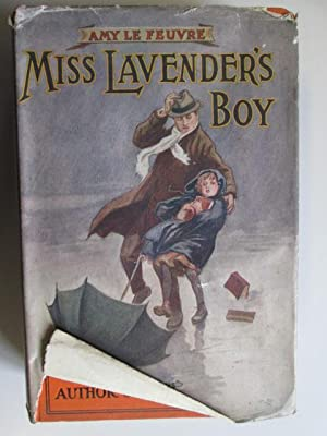 Miss Lavender'S Boy And Other Sketches: Feuvre, Amy Le