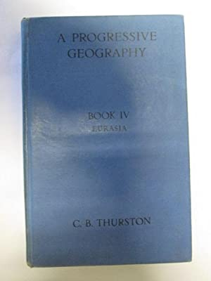 Progressive Geography: Thurston,C.B