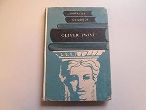 Oliver Twist (Shorter classics): Charles Dickens