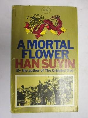 A Mortal Flower: Suyin, Han