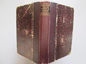 POCKET VOLUME OF SELECTIONS FROM POETICAL WORKS: ROBERT BROWNING