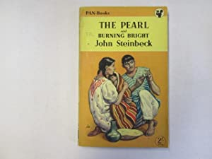 The Pearl and Burning Bright: Steinbeck, John