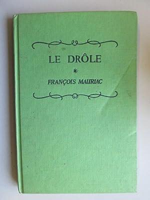 Le Drole: Francois Mauriac