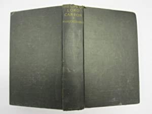 The Life of Lord Carson, Volume One / by Edward Marjoribanks ; with a Preface by the Rt. Hon. ...