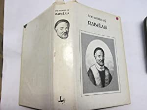 THE WORKS OF RABELAIS (UNIVERSAL CLASSICS): RABELAIS