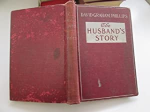 The husband's story [microform]: A novel: Phillips, David Graham