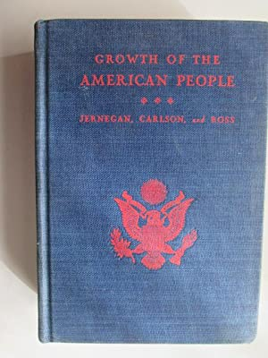 Growth of the American People: Albert Clayton Ross, Harry Ellsworth Carlson, Marcus Wilson Jernegan