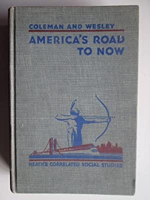 America's road to now (Heath's correlated social studies): Coleman, Charles Hubert