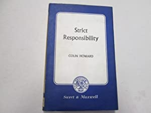 Strict Responsibility: Colin Howard