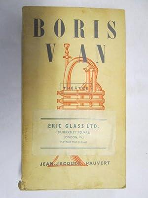 Boris Vian, Thà atre: Les Bâtisseurs d'Empire; Le Goûter des Gà nà raux; L'à quarrisage ...