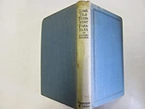 Some Old Testament parables: Being Bible readings given at Portstewart and addresses on New ...