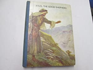 Jesus, The Good Shepherd: Lettice Bell and