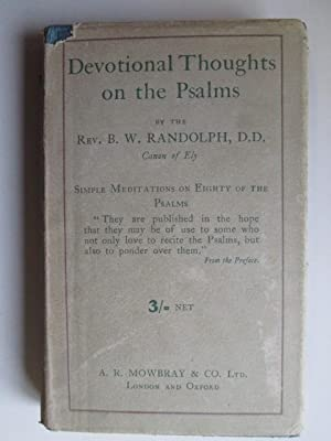 Devotional Thoughts on the Psalms: Berkeley William Randolph