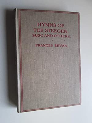 Hymns of Ter Steegen and Others: Bevan, Frances