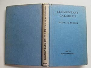 Elementary Calculus: Volume 2: Durell, C V Robson, A