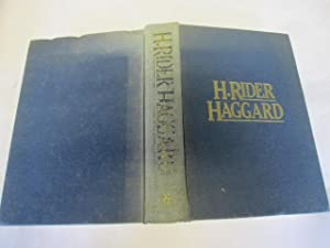 THREE NOVELS IN ONE: KING SOLOMON\'S MINES,: H RIDER HAGGARD