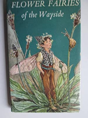 Flower Fairies of the Wayside: Cicely Mary Barker