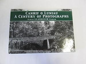 Canrif O Luniau . A Century of Photographs Plwyf Llangeler Parish