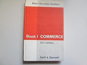 Commerce (Basic business studies;book 1): Swift, Moira Kathleen