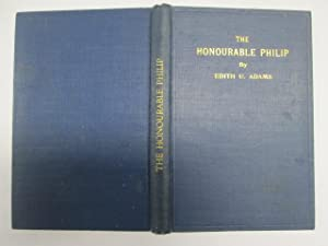 The Honourable Philip. A tale.: Edith U Adams