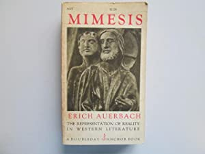 Mimesis: the Representation of Reality in Western Literature (Anchor books, A107): Erich Auerbach