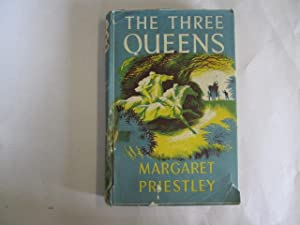 The Three Queens . Illustrated by Philip Hepworth: Margaret Priestley