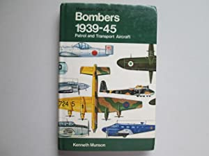 Bombers 1939-45: Patrol and transport aircraft (The: Munson, Kenneth