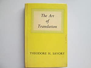 The Art of Translation: Savory, Theodore