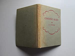 Choose Again: A Second Poetry Anthology for Grammar Schools: J. A. Stone