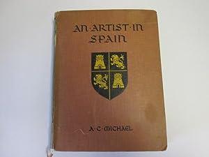 An Artist in Spain: A. C. Michael