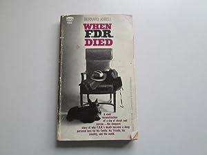 When FDR Died: Asbell, Bernard
