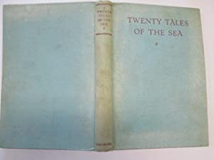 Twenty Tales of the Sea A Mixed Cargo: Swinson, Cyril (editor)