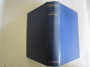 FARAWAY (Presentation Copy): Priestley, J. B.