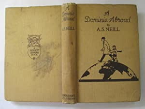 A Dominie Abroad: Neill, A S