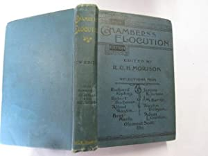 Chambers`s Elocution - The Readings and Recitations: R. C. H.