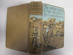 The armoured-car scouts: A tale of the campaign in the Caucasus (Special war books): Brereton, F. S