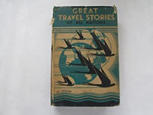 Great Travel Stories of All Nations: Elizabeth D'Oyley