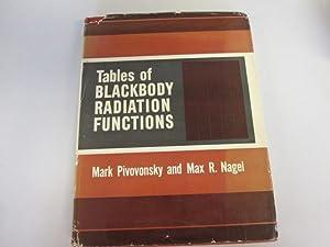 Tables of the blackbody radiation functions (Monographs: Pivovonsky, Mark