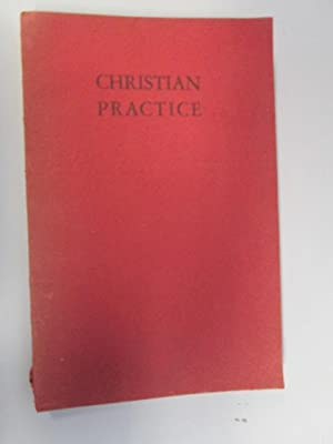 Christian Practice; Being the Second part of Christian Discipline in the Religious Society of ...