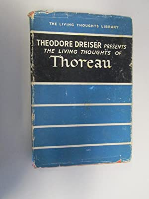 The Living Thoughts of Thoreau: Theodore Dreiser