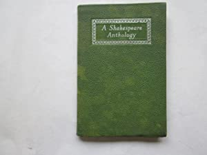 A Shakespeare Anthology. Selections from the comedies,: George Frederick Maine,