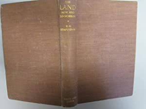The Land: Now and to-Morrow: Sir R. G Stapledon