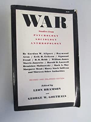 War Studies From Psychology Sociology An: Bramson,Leon