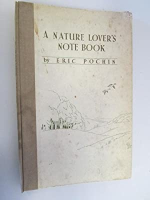 A Nature Lover's Notebook: Pochin, Eric