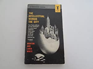 The Intellectual Versus the City: White, Morton and Lucia