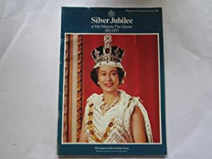Silver Jubilee of Her Majesty The Queen: Not Stated